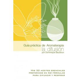 Guía práctica de Aromaterapia para la difusión