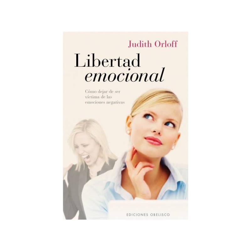 Libertad emocional. Judith Orloff