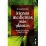 Menos medicinas, más plantas. Laurent Chevallier