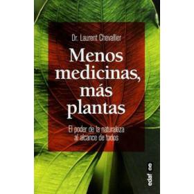 Menos medicinas, más plantas