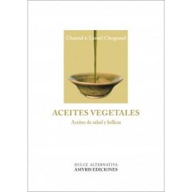 ACEITES VEGETALES - Aceites de salud y belleza