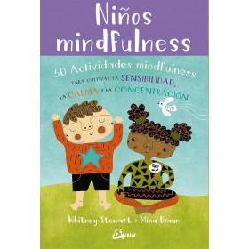 Niños mindfulness 50 actividades mindfulness para cultivar la sensibilidad, la calma y la concentración