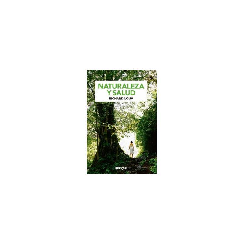 Naturaleza y salud- Richard Louv