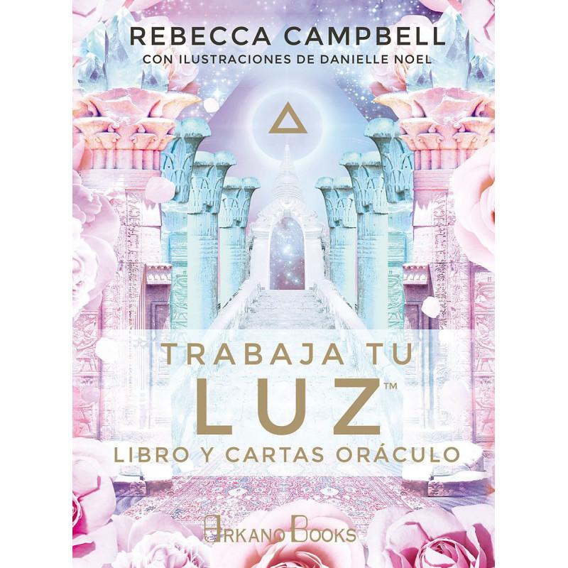 Trabaja tu luz- Rebecca Campbell, Danielle Noel