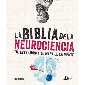 La biblia de la neurociencia- Jon Turney